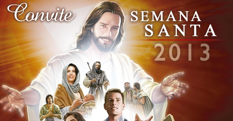Convite: Semana Santa 2013