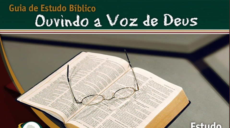 Estudos Bíblicos 4: Ouvindo a Voz de Deus