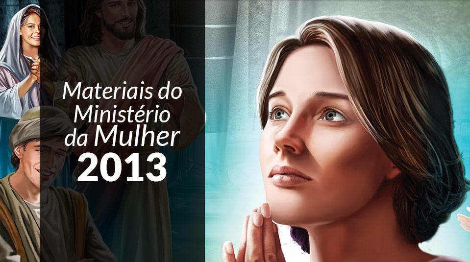 Ministério da Mulher 2013
