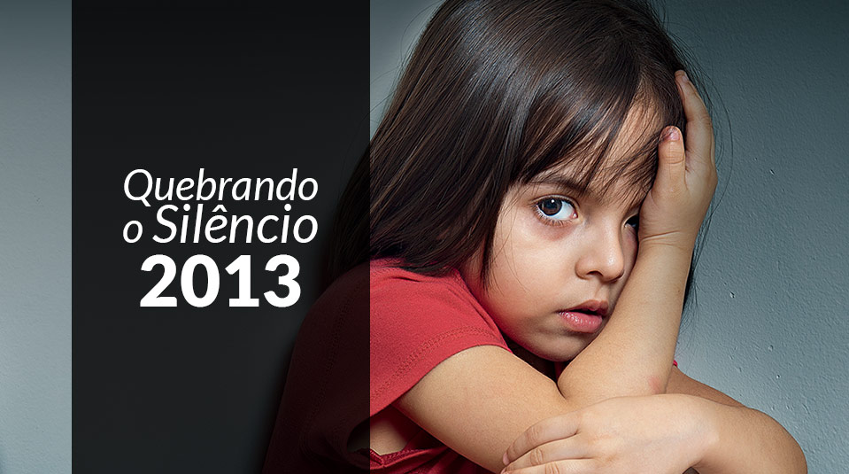 Quebrando o Silêncio 2013