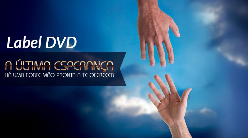 Label DVD: A Última Esperança 2013