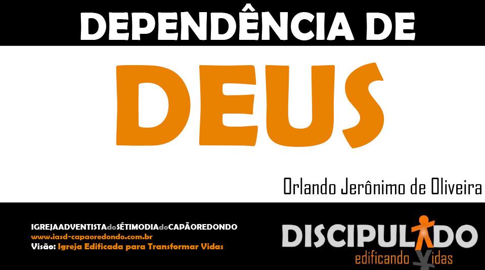 Módulo 1: Dependência de Deus – Apostila Discipulado edificando Vidas
