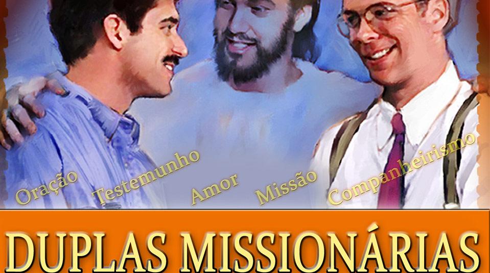 Duplas Missionária #2- Seminário para Treinamento