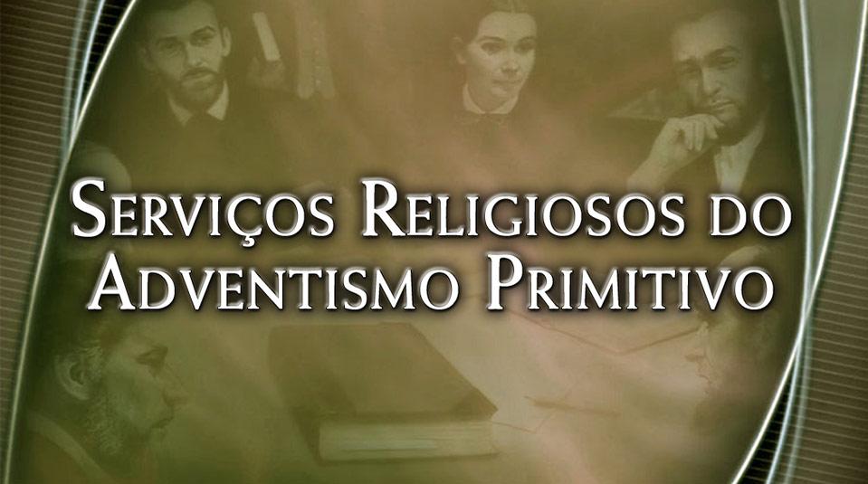 Serviços Religiosos do Adventismo Primitivo: Seminários de Pequenos Grupos