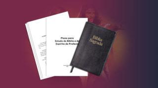 Plano de Estudo da Bíblia e do Espírito de Profecia