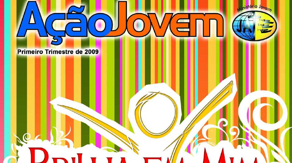 Revista: Ação Jovem 1º trimestre 2009
