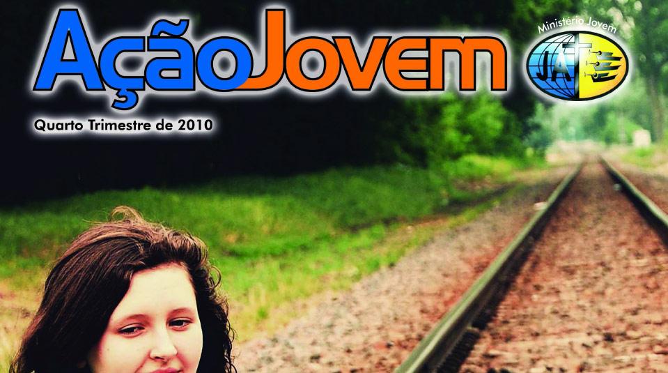 Revista: Ação Jovem 4º trimestre 2010