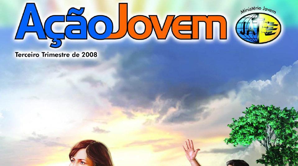 Revista: Ação Jovem 3º trimestre 2008