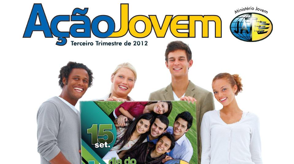 Revista: Ação Jovem 3º trimestre 2012