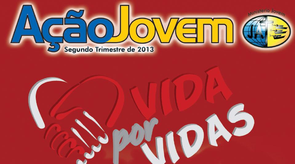Revista: Ação Jovem 2º trimestre 2013