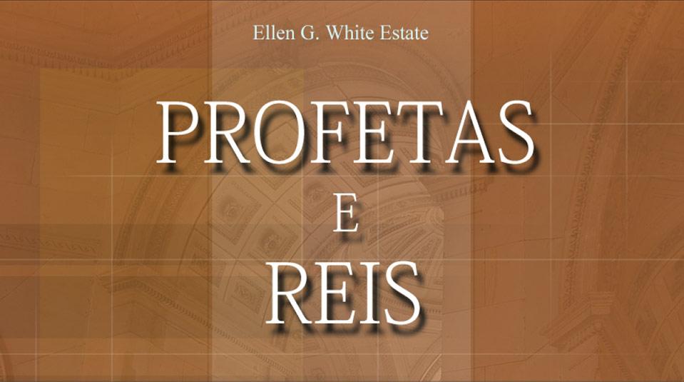 Profetas e Reis – Guia de Estudos