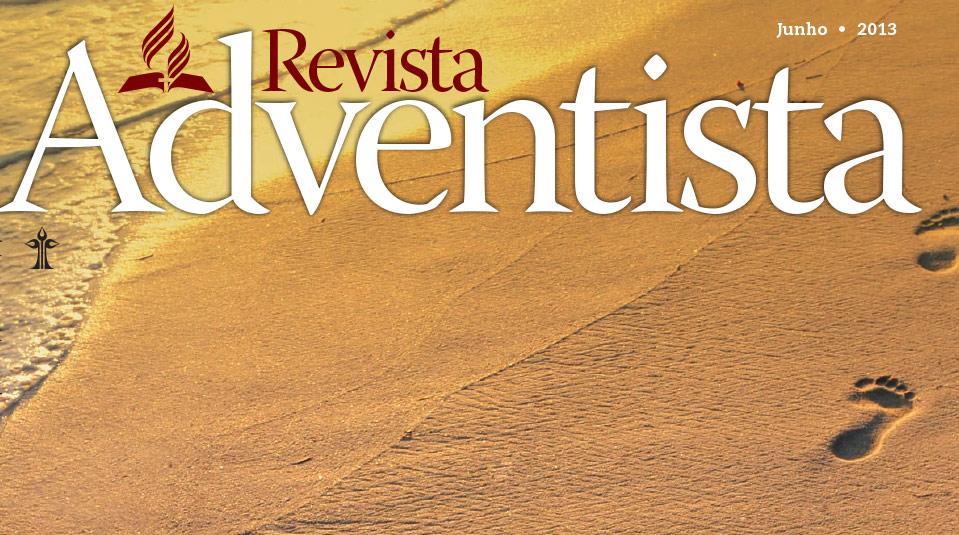 Revista Adventista: Junho 2013