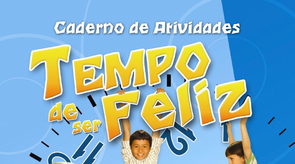 Caderno de Atividade: Tempo Feliz – Semana de oração infantil 2009