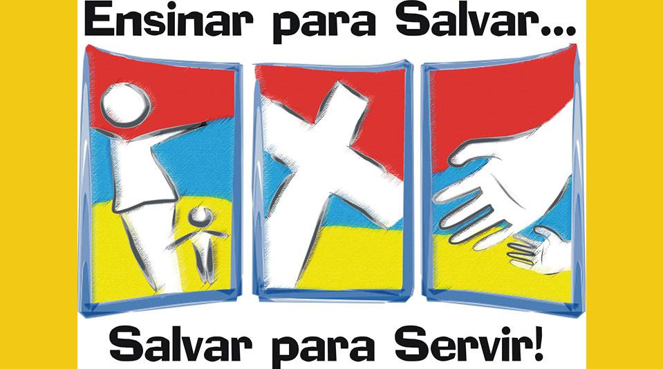 Logo: Ensinar para Salvar… Salvar para Servir