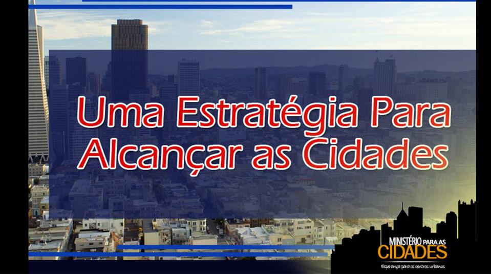 Cap.5 – Uma estratégia para alcançar as cidades