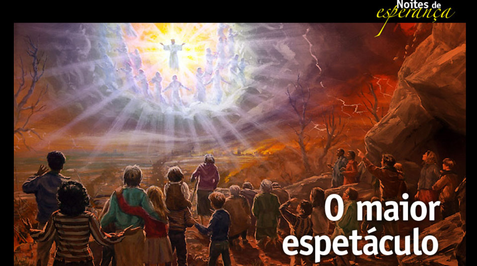 Sermão: O maior espetáculo – Noites de Esperança