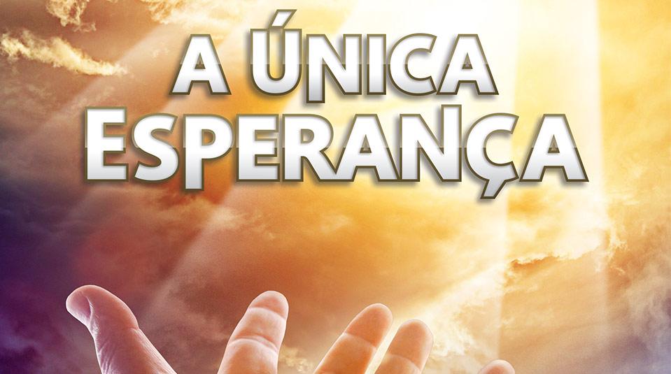 cartaz-unica-esperanca