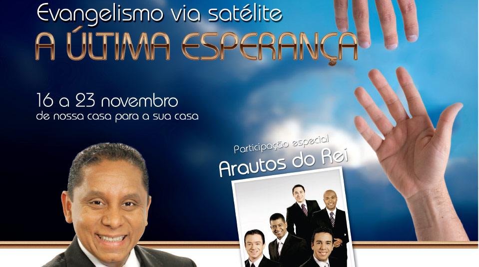 Arte para propaganda em revista: A última esperança – Evangelismo via satélite 2013