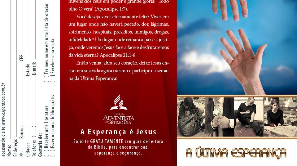 Folheto: A última esperança – Evangelismo via satélite 2013