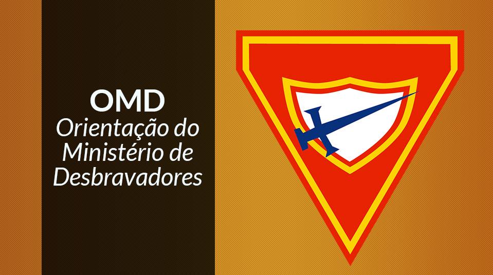 OMD - Orientações do Ministério de Desbravadores