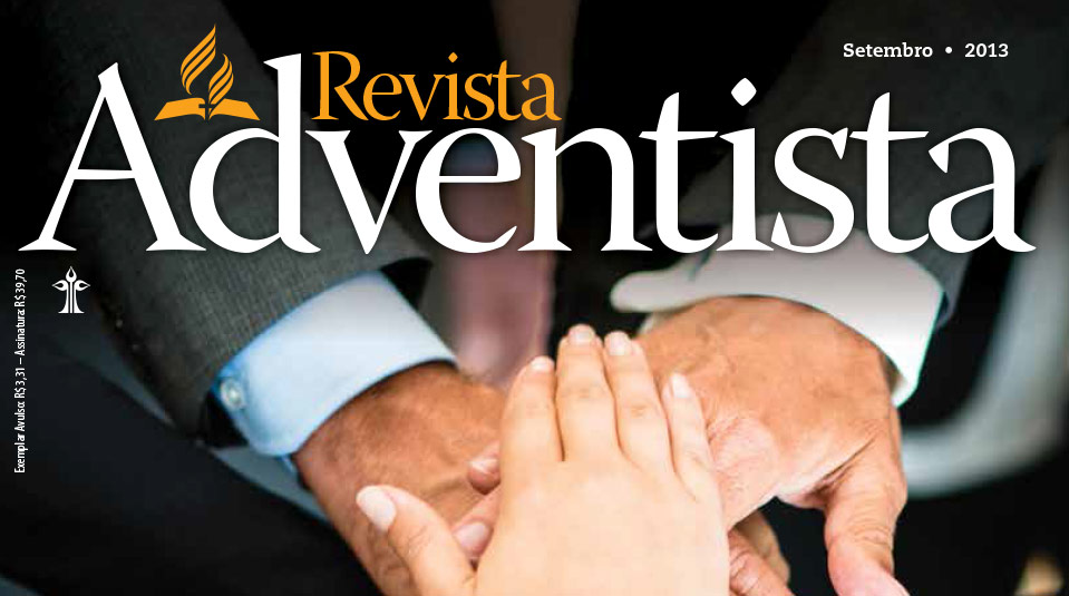 Revista Adventista: Setembro 2013