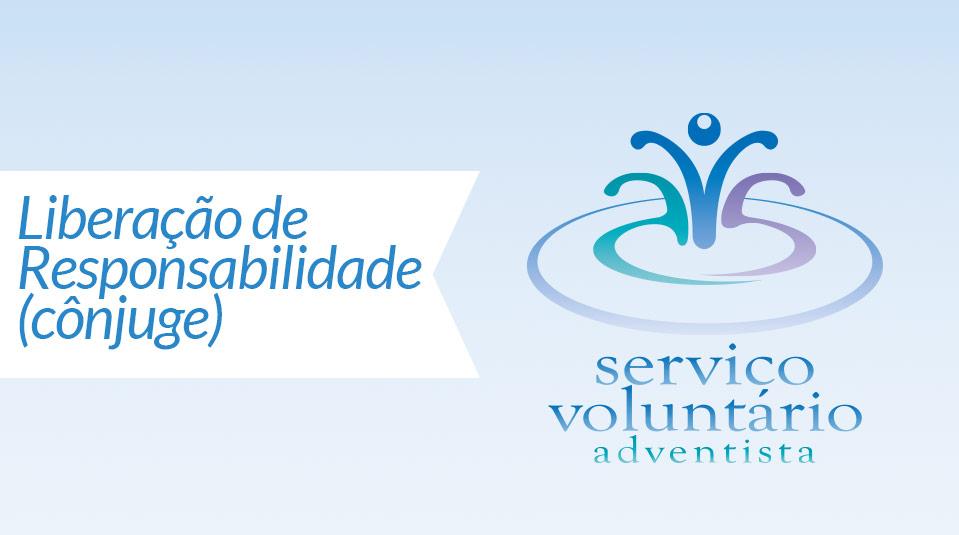 Cônjuge: Liberação de Responsabilidade (SVA)