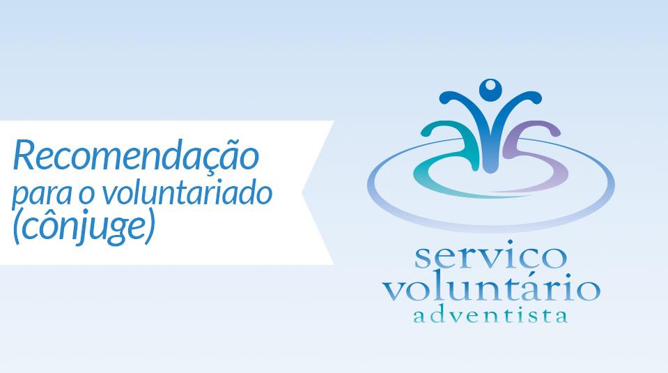 Spouse confidential reference  (Cônjuge: Recomendação para o voluntariado)