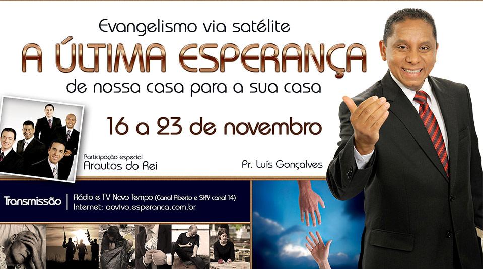 Fundo de tela: A Última Esperança – Evangelismo via Satélite 2013