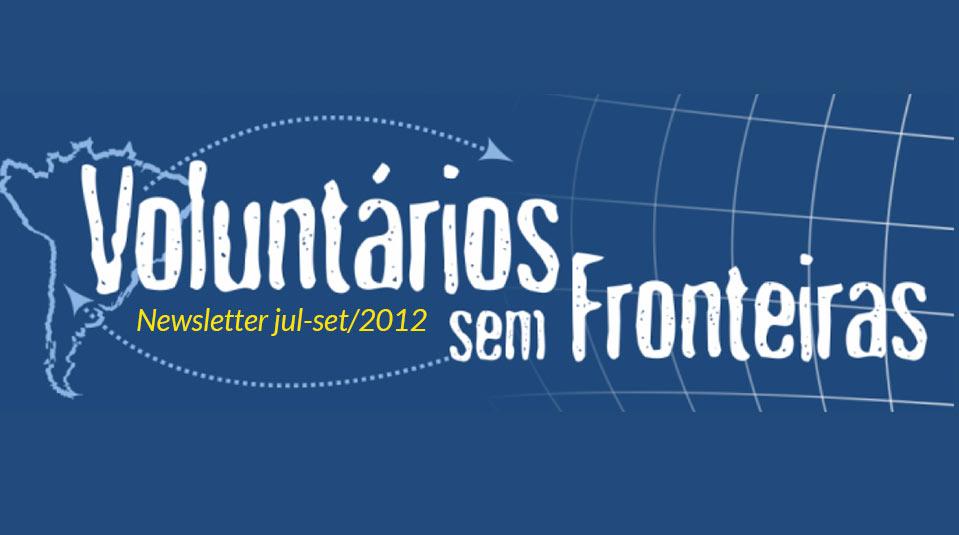 (jul-set/12) Newsletter Voluntários sem Fronteiras