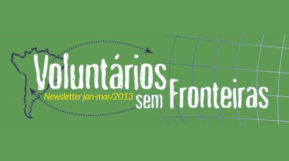 (jan-mar/13) Newsletter Voluntários sem Fronteiras