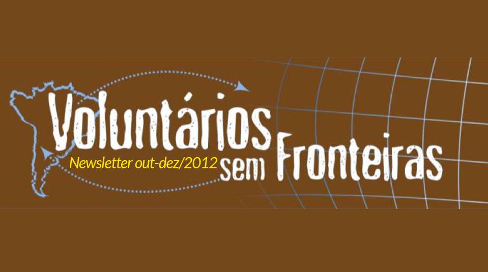 (out-dez/12) Newsletter Voluntários sem Fronteiras