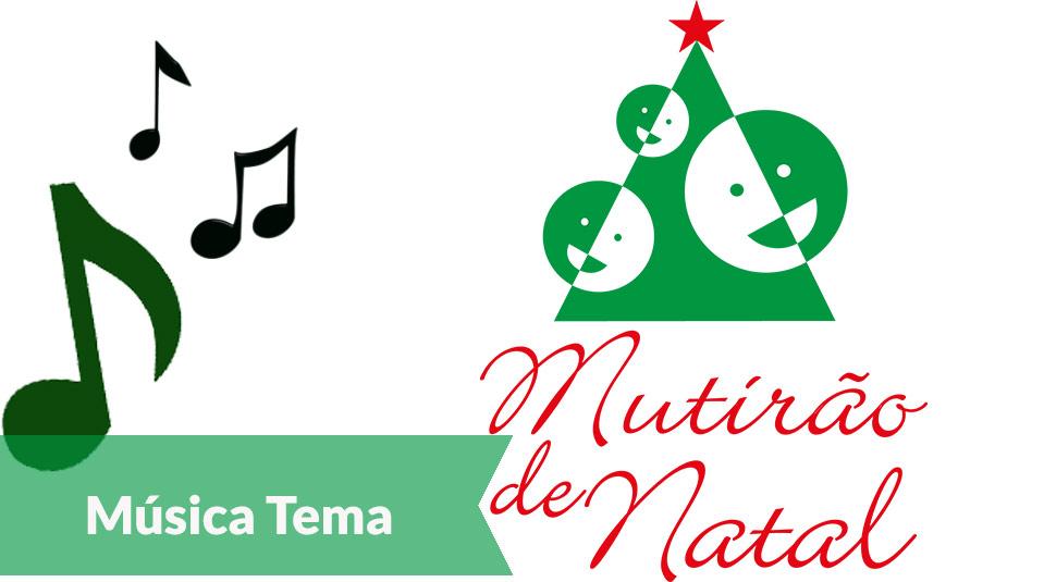 Música tema: Mutirão de Natal