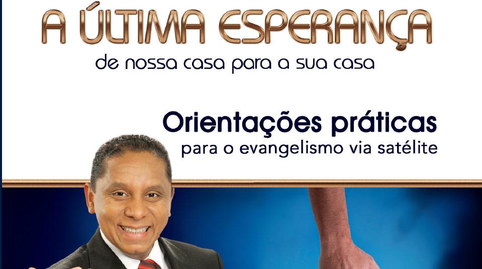 Guia de Orientações: Evangelismo via Satélite 2013