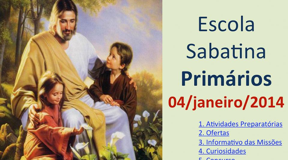 Auxílio na Escola Sabatina dos Primários – 04/Janeiro 2014
