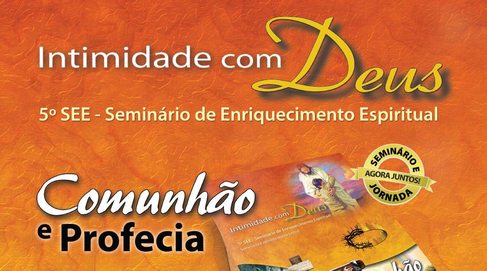 Cartaz e arte aberta: 5º SEE – Seminário de Enriquecimento Espiritual 2014