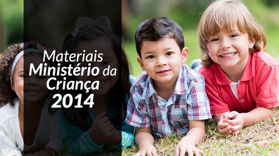 Materiais Ministério da Criança 2014