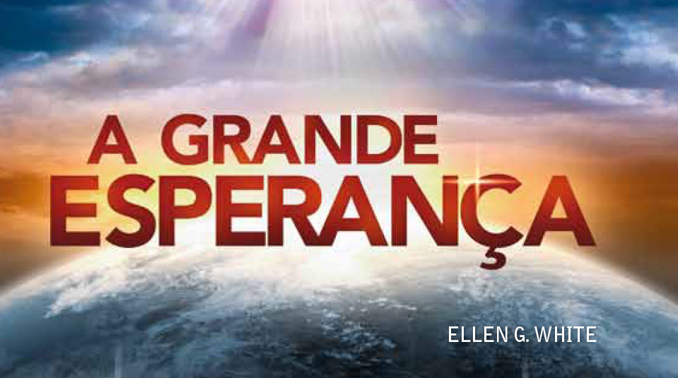 A Grande Esperança – Livro missionário de 2012 – 2013