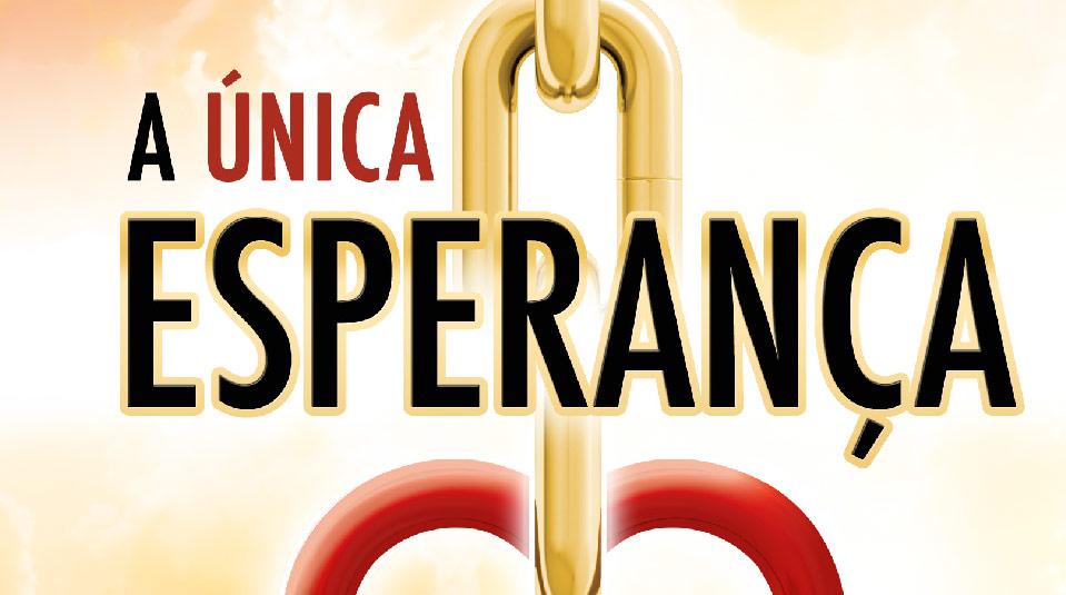 A Única Esperança – Livro Missionário 2014