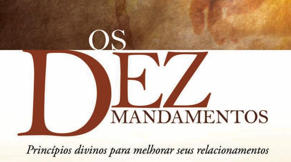 Os Dez mandamentos – Livro missionário de 2007