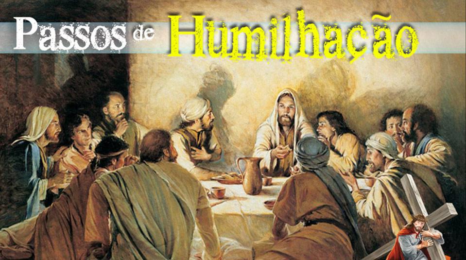 PPT 2: Passos de Humilhação – Semana Santa 2014