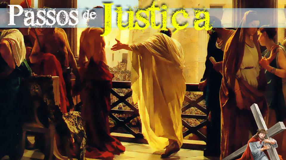 PPT 4: Passos de Justiça – Semana Santa 2014