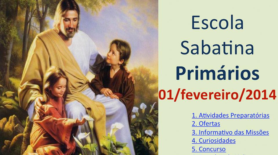 Auxílio na Escola Sabatina dos Primários – 01 Fevereiro 2014