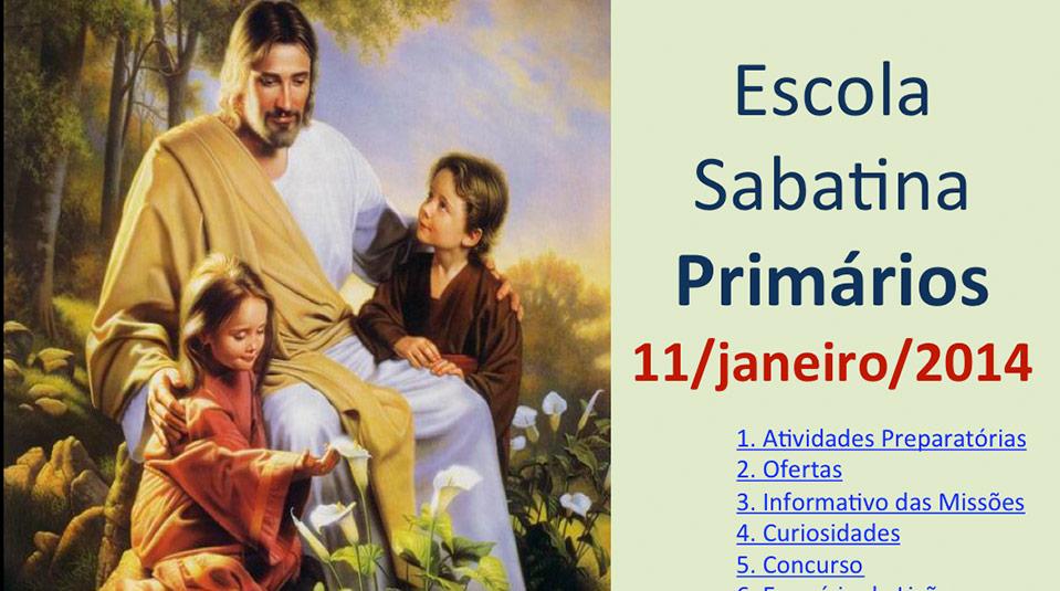 Auxílio na Escola Sabatina dos Primários – 11/Janeiro 2014