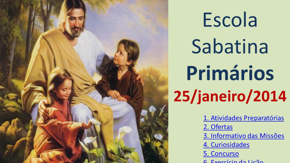 Auxílio na Escola Sabatina dos Primários – 25/Janeiro 2014