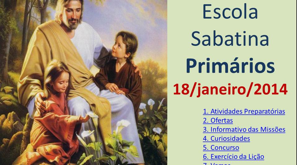 Auxílio na Escola Sabatina dos Primários – 18/Janeiro 2014