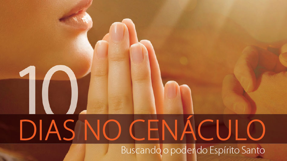 Revista 10 dias no Cenáculo | 10 dias de oração e 10 horas de jejum 2014