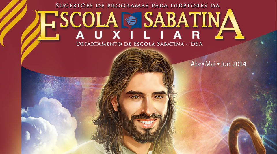 Auxiliar Escola Sabatina II Trimestre 2014