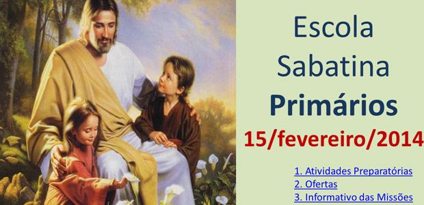 Auxílio na Escola Sabatina dos Primários – 15 Fevereiro 2014