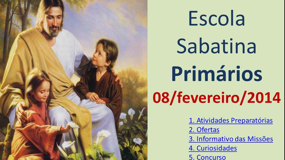 Auxílio na Escola Sabatina dos Primários – 08 Fevereiro 2014