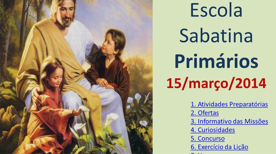 Auxílio na Escola Sabatina dos Primários – 15 Março 2014